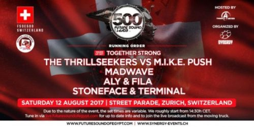 live @ Future Sound Of Egypt 500 (Street Parade, Zurich) – 12.08.2017