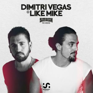 Dimitri Vegas & Like Mike – Smash The House 233