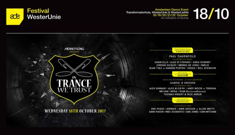 In Trance We Trust (ADE, Netherlands) - 18.10.2017