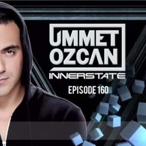 Ummet Ozcan Presents Innerstate EP 160