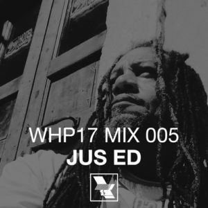 WHP17 Mix 005 – JUS ED