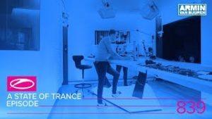 Armin van Buuren - A State Of Trance 839 (#ASOT839)