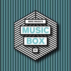 Mike Mago's Music Box #32