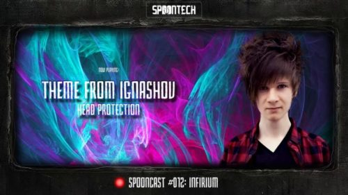 SpoonCast #012 – Infirium