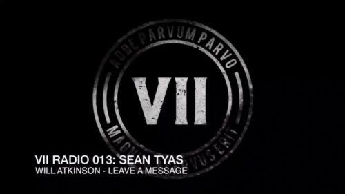 VII Radio 013 - Sean Tyas