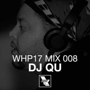 WHP17 MIX 008 – DJ QU