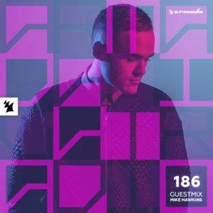 Armada Night Radio 186 (Mike Hawkins Guest Mix)