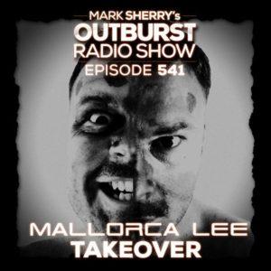 Mark Sherry - The Outburst Radioshow - Episode #541 (08/12/17)