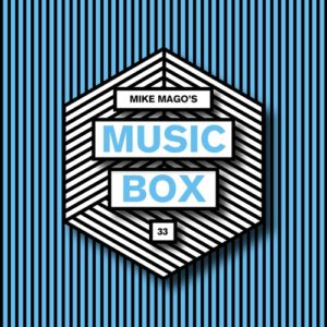 Mike Mago's Music Box #33