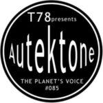 T78 Presents Autektone 085