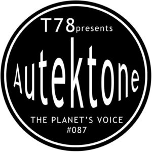 T78 Presents Autektone 087