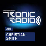 Christian Smith - Tronic Podcast 281