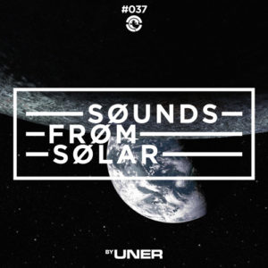 UNER presents Sounds From Solar 037 (IGR)