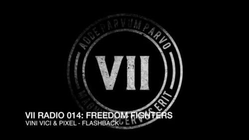 VII Radio 014 - Freedom Fighters