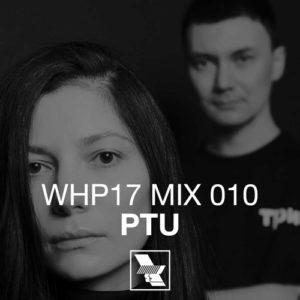 WHP17 MIX 010 – PTU