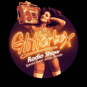 Glitterbox Radio Show 040: w/ Ashley Beedle