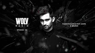 Dyro Presents WOLV Radio #WLVR150