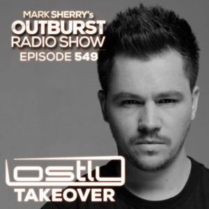 The Outburst Radioshow – Episode #549 (Lostly's SPOTLIGHT Takeover) 02/02/18