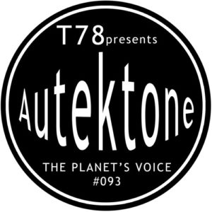 T78 Presents Autektone 093