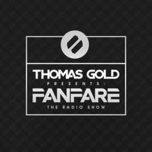 Thomas Gold Presents Fanfare: Episode 296