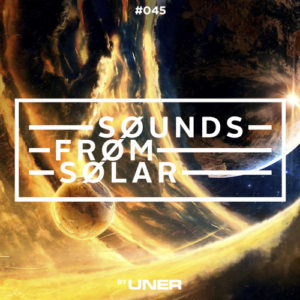 UNER presents Sounds From Solar 045