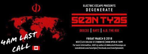 Sean Tyas - Live @ Nest (Toronto, Canada) - 09-MAR-2018 - 27 March 2019