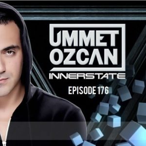 Ummet Ozcan Presents Innerstate EP 176