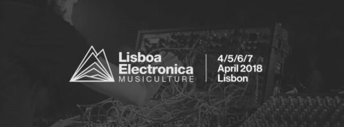 Sonja Moonear - Live @ Lisboa Electronica (Lisboa, Portugal) – 06-APR-2018
