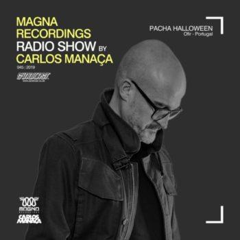 Magna-recordings-radio-show-by-carlos-manaa-live-at-pacha-halloween-ofir-portugal