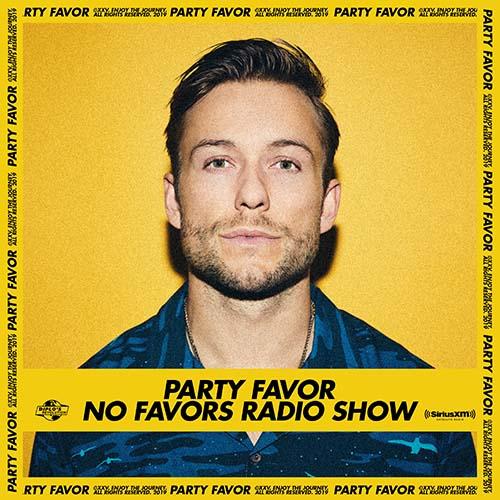 Party Favor – No Favors Radio 58