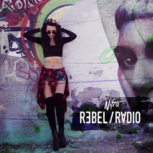Nifra – Rebel Radio 055