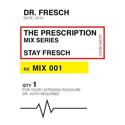 Dr. Fresch – The Prescription 077: Qlank Guest Mix