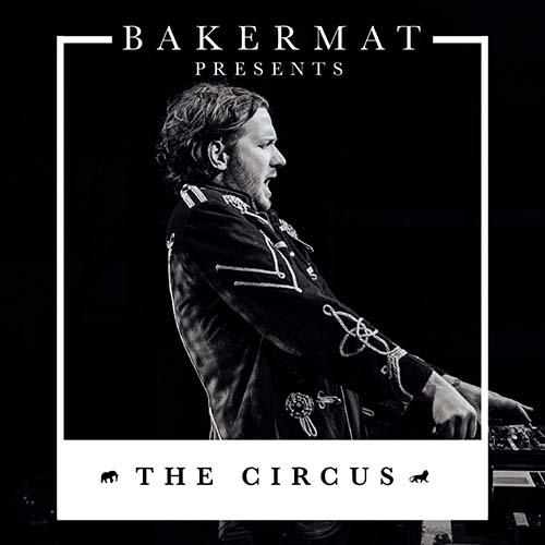 Bakermat – The Circus 045 (Yearmix 2020)