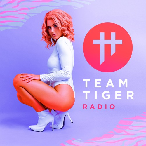 Tigerlily - Team Tiger Radio