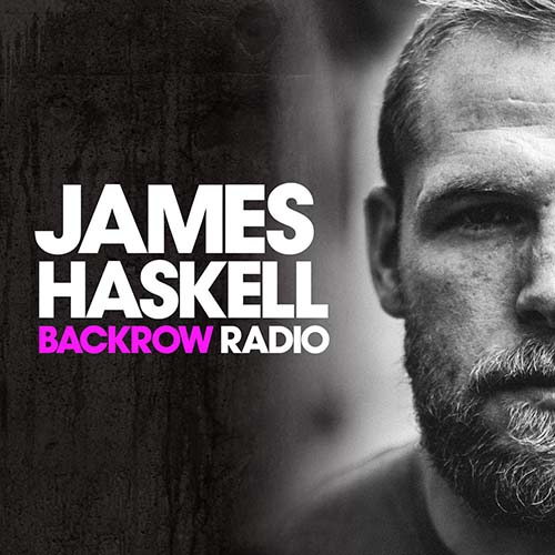 James Haskell – Backrow Radio 10 – April 2020
