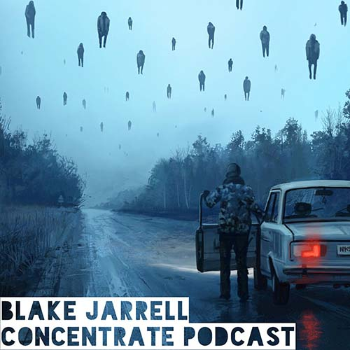 Download Blake Jarrell - Concentrate Podcast 141 now in high MP3 format
