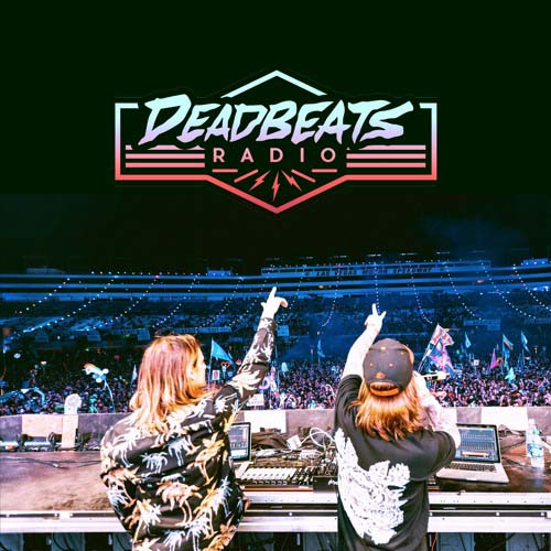 Zeds Dead - Deadbeats Radio