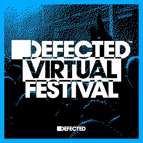 Download Defected Virtual Festival - Joey Negro now in high MP3 format