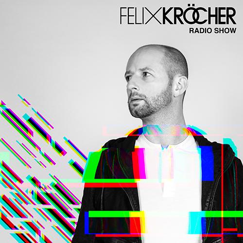 Felix Kröcher – Felix Kröcher Radioshow 271