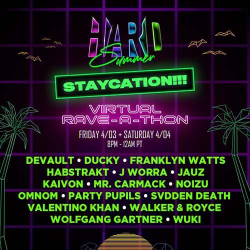 Walker & Royce – HARD Summer Staycation Virtual Rave-A-Thon