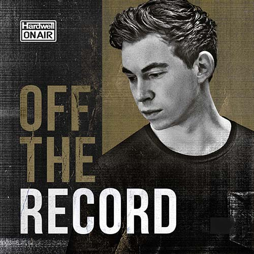 Hardwell – Hardwell On Air Off The Record 158