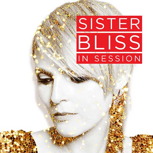 Sister Bliss – In Session – 25/09/20