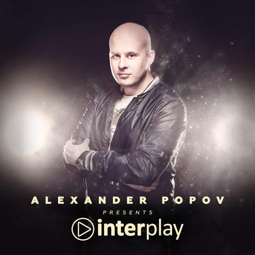 Alexander Popov – Interplay Radioshow 283