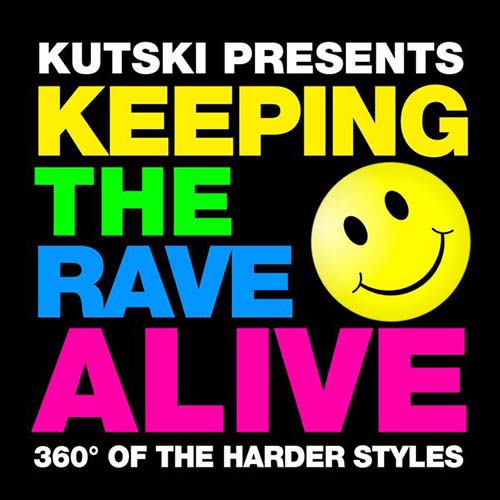 Kutski - Keeping The Rave Alvive
