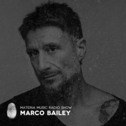 Marco Bailey - MATERIA Music Radio Show