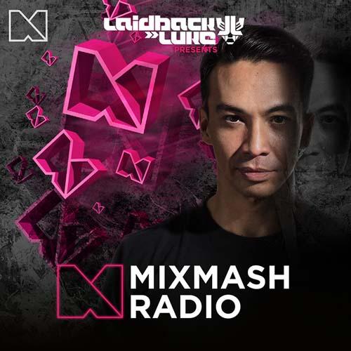 Laidback Luke – Mixmash Radio Show #247 (Incl. ATICA Guest Mix)