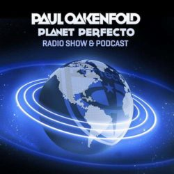 Paul Oakenfold - Planet Perfecto Podcast