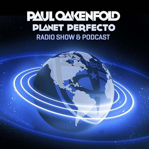 Paul Oakenfold – Planet Perfecto Podcast 526