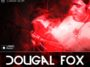 Dougal Fox - Progression Series