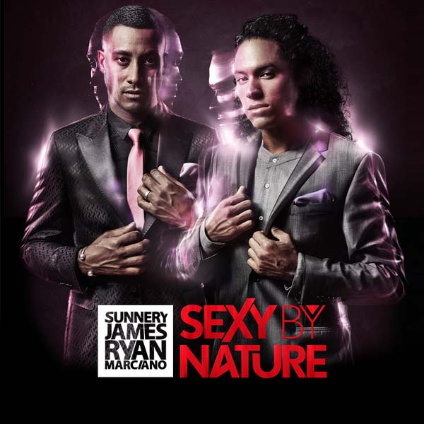 Sunnery James & Ryan Marciano - Sexy By Nature